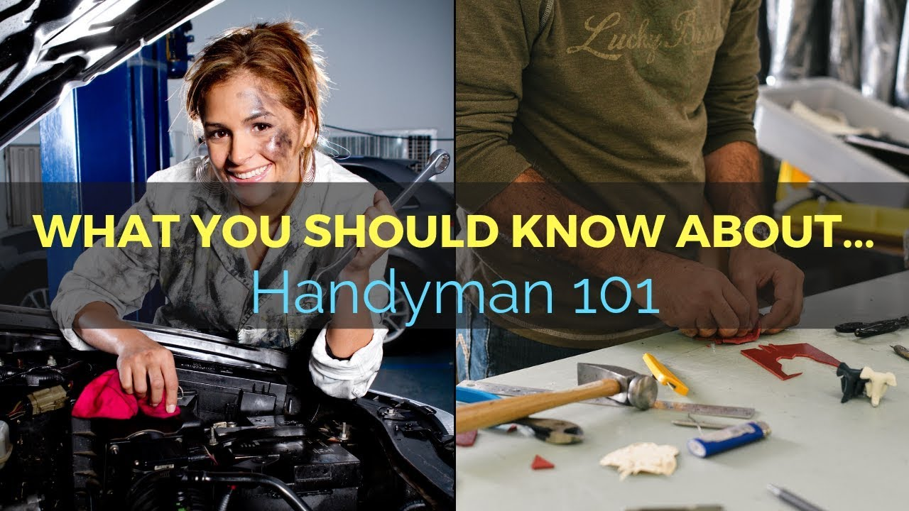 33: What you should know about…Handyman 101 1