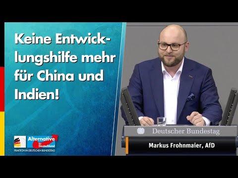 Keine Entwicklungshilfe mehr für China und Indien! - Markus Frohnmaier - AfD-Fraktion im Bundestag