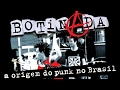 Capture de la vidéo Botinada (The Rise Of Punk Rock In Brazil) - Directed By Gastão Moreira