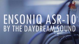 ensoniq asr 10 a historical hip hop sampler by the daydream sound