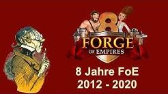 FoETipps: 2012 – 2020 - 8 Jahre Forge of Empires (deutsch)
