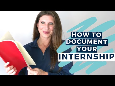 INTERNSHIP JOURNAL - How and Why You Should Document Your Internship Experience