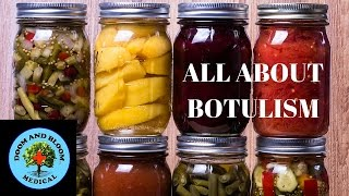 All About Botulism: Protect your family