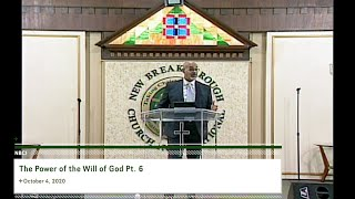 The Power of the Will of God Pt. 6