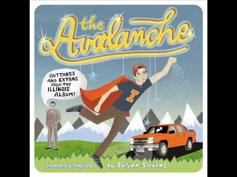 Sufjan Stevens - The Avalanche mp3