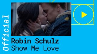 Robin Schulz & Richard Judge – Show Me Love [Official Video]