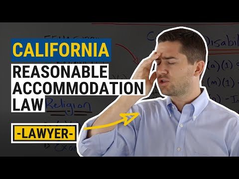 CA Reasonable Accommodation Law Explained by an Employment Lawyer