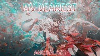 My Dearest ~ Supercell - HD