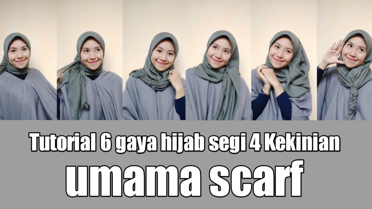 Tutorial 6 Gaya Hijab Segi Empat Kekinian Umama Scarf Youtube