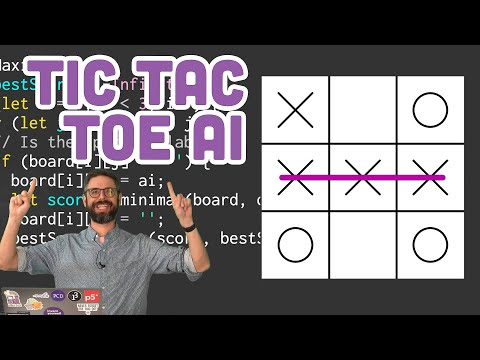 Coding Challenge 154: Tic Tac Toe AI with Minimax Algorithm