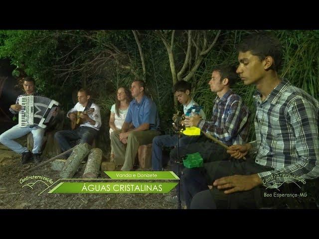 Águas Cristalinas  - Clips Confraternização 2015