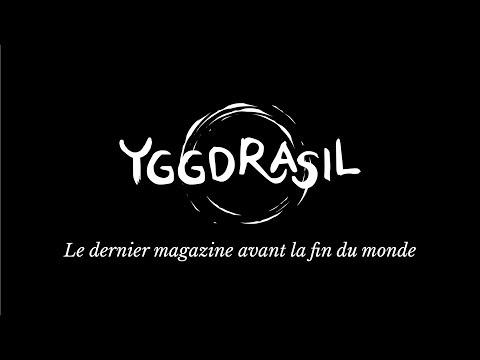 Le magazine Yggdrasil part en campagne !