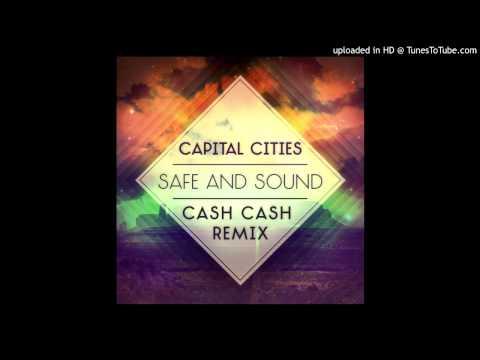 Safe And Sound (Cash Cash Remix)