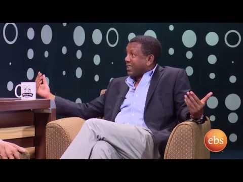 Man Ke Man Interview With Mushe Semu & Lidetu Ayalew