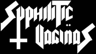 Syphilitic Vaginas   Sacrifice Tonight