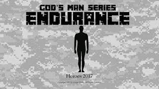 God's Man Series - Endurance with G. Craige Lewis