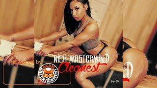 Nick Mastermind - Cleanest - July 2017