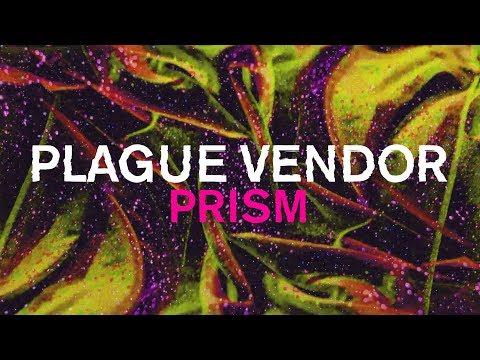 "Free Download Plague Vendor - ""prism"" (lyric Video) Mp3 dan Mp4"