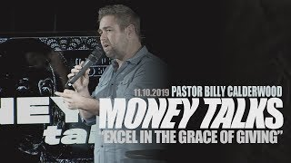 MONEY TALKS: Excel in the Grace of Giving! (Billy Calderwood)