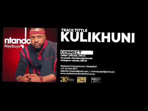 Ntando - Kulikhuni (Audio)