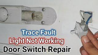 Refrigerator door switch repair | Fridge light not working trace fault in urdu/hindi