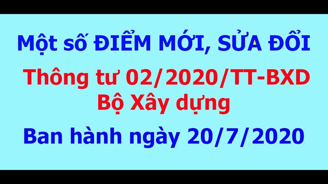 Những ĐIỂM MỚI và SỬA ĐỔI Thông tư 02/2020/TT-BXD của Bộ xây dựng