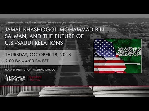 Jamal Khashoggi, Mohammad bin Salman, and the Future of U.S.-Saudi Relations