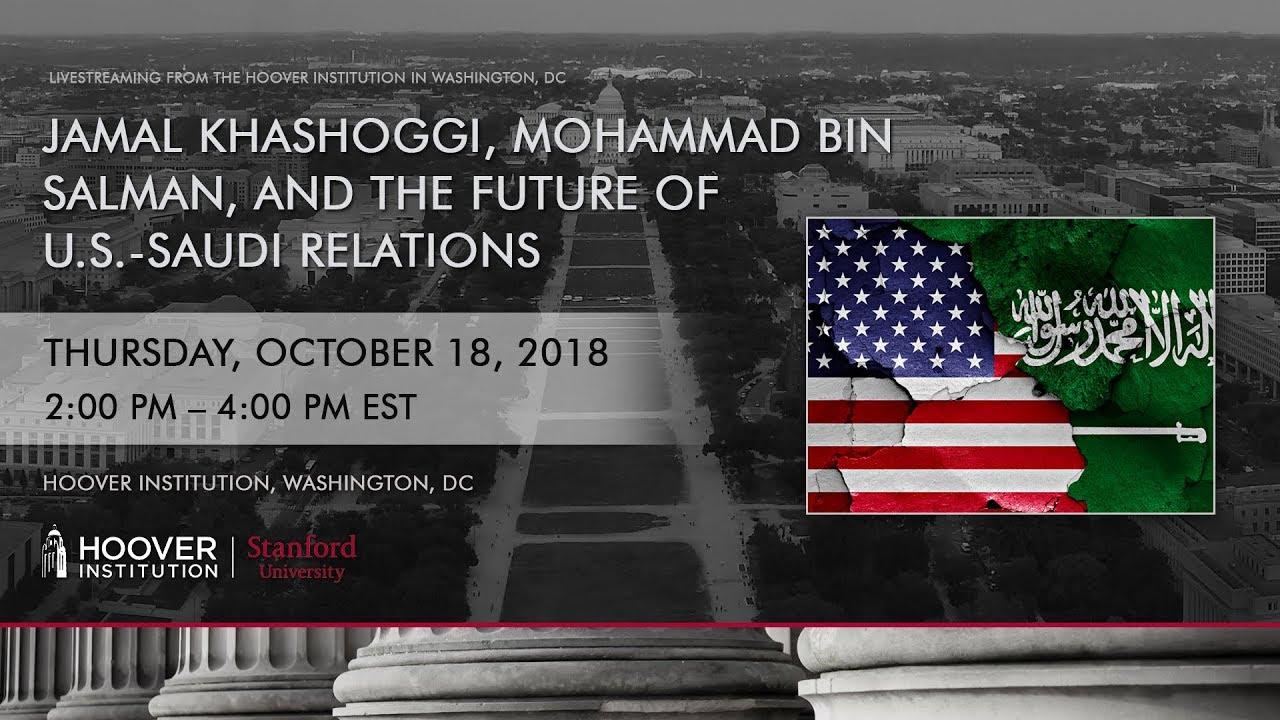 Jamal Khashoggi, Mohammed bin Salman, and the Future of U S