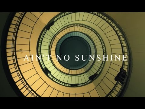 Passenger | Ain't No Sunshine ( Bill Withers Cover)