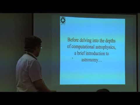 Computational Astronomy & Astrophysics: Challenges and Opportunities - Dr Yashwant Gupta