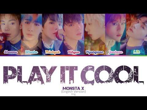MONSTA X (몬스타엑스) - Play It Cool (Prod. Steve Aoki) (English Ver.) (Color-coded lyrics) indir