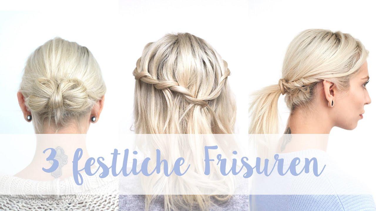 3 Festliche Frisuren Für Alle Haarlängen Ganz Einfach & Schnell