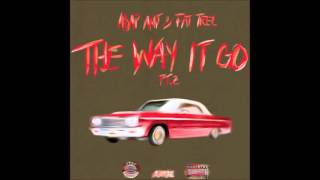 ASAP Ant ft  Fat Trel   The Way It Go Pt 2