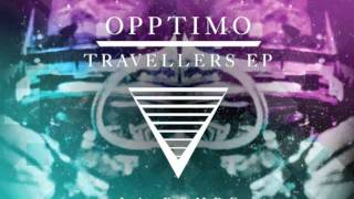 Opptimo - Travellers (Phonat remix)
