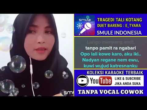 Tragedi Tali Kotang Karaoke Tanpa Vocal Cowok Duet Bareng Tyara