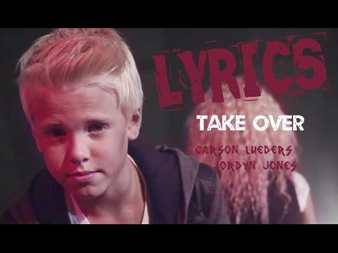 LYRICS | TAKE OVER BY CARSON LUEDERS & JORDYN JONES - YouTube