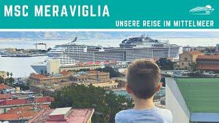 MSC Meraviglia: Mittelmeer Kreuzfahrt mit Kids - Reisevideo ✅