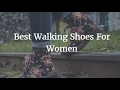 The 5 Best Walking Shoes For Women