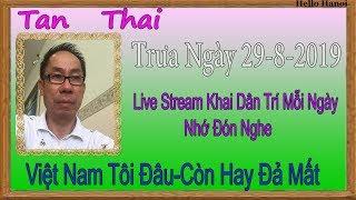 Tan Thai Truc Tiep ( Trưa Ngày 29-8-2019