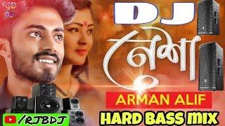 Nesha    Arman Alif    sad song    hard pumkin bass mix dj    dance dhamaka    by RJBDJ