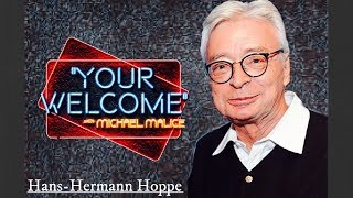 """Download """"YOUR WELCOME"""" Ep. 018 - On the Right - Hans-Hermann Hoppe Mp3"""