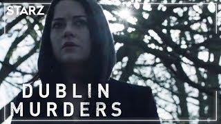 Dublin Murders  Coming to STARZ