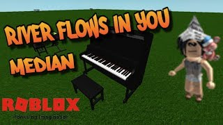 River flows in you on Roblox piano! | Median