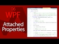 C# WPF UI Tutorials: 06 - Attached Properties