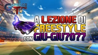 A Lezione di FREESTYLE con GIU-GIU7077 - ROCKET LEAGUE