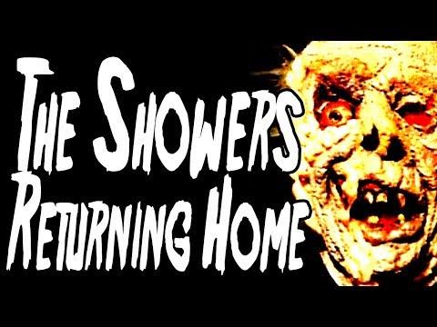 """The Showers: Returning Home"" | CreepyPasta Storytime"