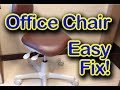 Office Chair Letting You Down? Easy Cheap Fix!