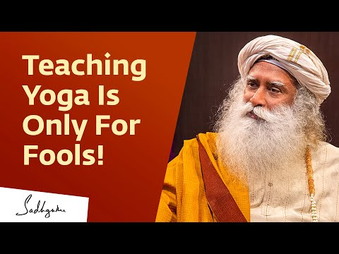 How To Be A Good Yoga Teacher | Sadhguru | Isha Hatha Yoga