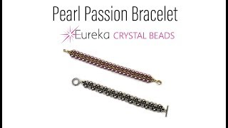 Learn Leah's PEARL PASSION bracelet in this video step-by-step!
