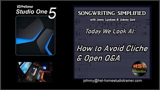 PreSonus Studio One 5 Live: SONGWRITING SIMPLIFIED - How To Avoid Cliche \ Open Q&A